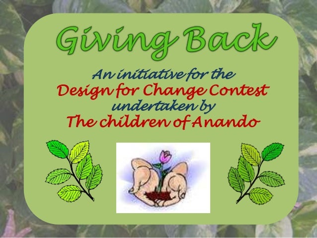 An initiative for the Design for Change Contest undertaken by The children of Anando