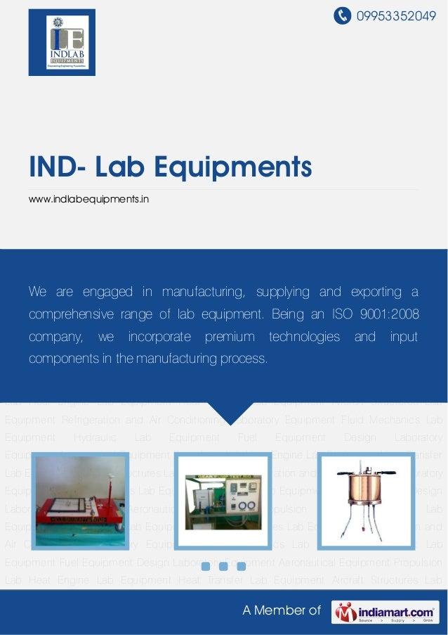 09953352049A Member ofIND- Lab Equipmentswww.indlabequipments.inFluid Mechanics Lab Equipment Hydraulic Lab Equipment Fuel...