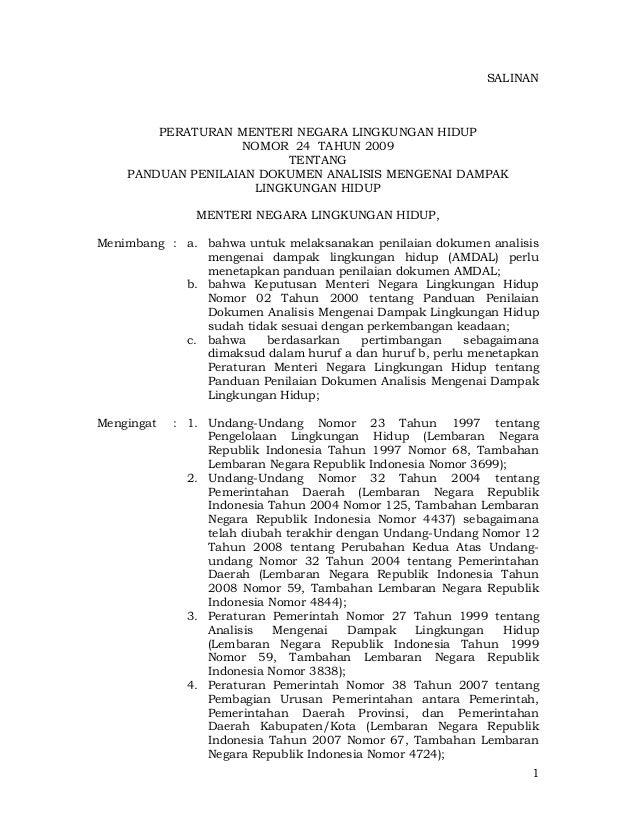 1 SALINAN PERATURAN MENTERI NEGARA LINGKUNGAN HIDUP NOMOR 24 TAHUN 2009 TENTANG PANDUAN PENILAIAN DOKUMEN ANALISIS MENGENA...