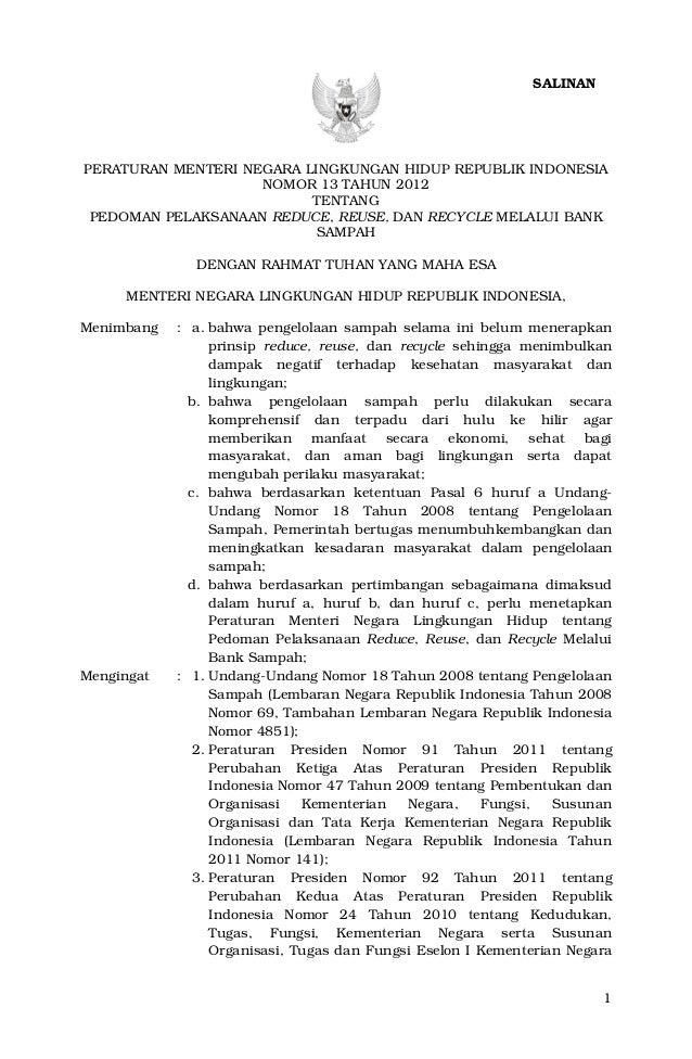 1PERATURAN MENTERI NEGARA LINGKUNGAN HIDUP REPUBLIK INDONESIANOMOR 13 TAHUN 2012TENTANGPEDOMAN PELAKSANAAN REDUCE, REUSE, ...
