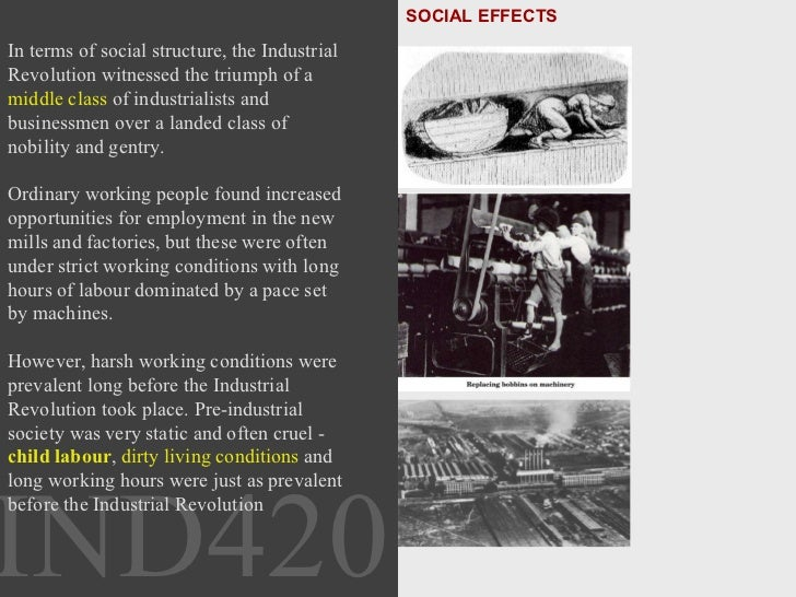 an introduction to the history of labor conditions in pre industrial times Kids learn about the industrial revolution including where it began, how long it   industrial revolution, cultural changes, transportation, working conditions, and.