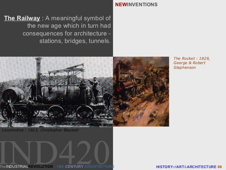 The Railway   :  A meaningful symbol of the new age which in turn had consequences for architecture - stations, bridges, t...