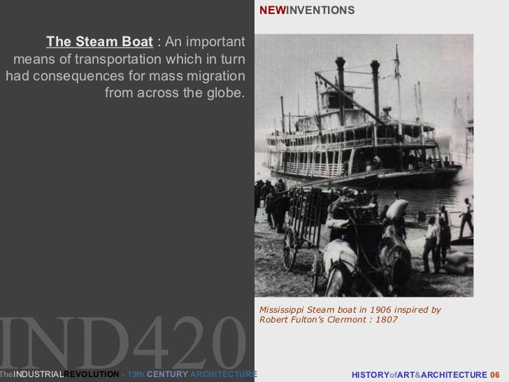 NEW INVENTIONS HISTORY of ART & ARCHITECTURE  06 The Steam Boat  :   An important means of transportation which in turn ha...