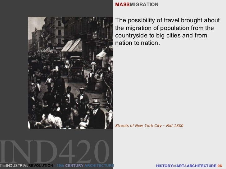 MASS MIGRATION HISTORY of ART & ARCHITECTURE  06 The possibility of travel brought about the migration of population from ...