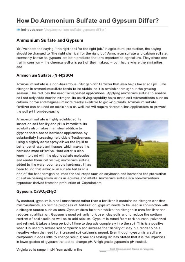 How Do Ammonium Sulfate and Gypsum Differ? ind-svcs.com/blog/ammonium-sulf ate-gypsum-dif f er/ Ammonium Sulfate and Gypsu...