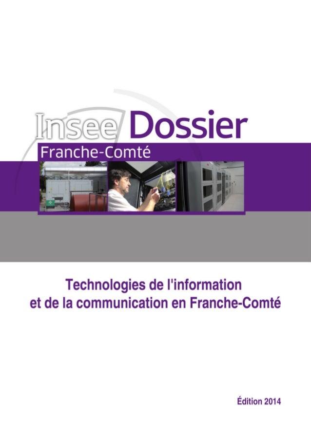 Édito  1  Disposer d'un tableau de bord de l'activité des TIC en Franche-Comté  Soucieuse de mieux connaître l'activité du...