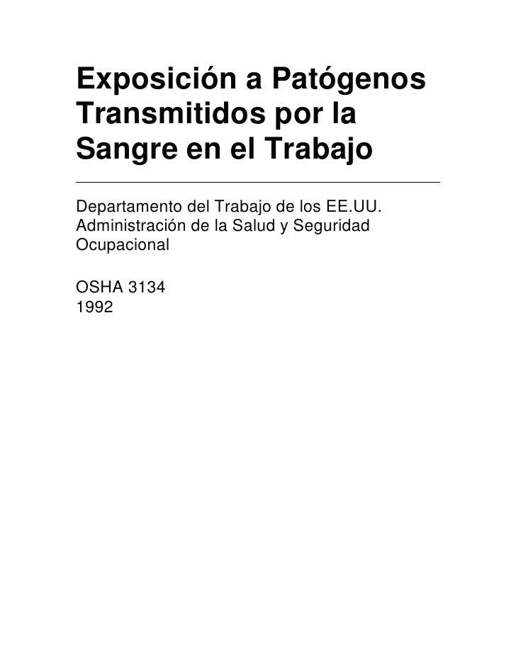 Exposición a PatógenosTransmitidos por laSangre en el TrabajoDepartamento del Trabajo de los EE.UU.Administración de la Sa...