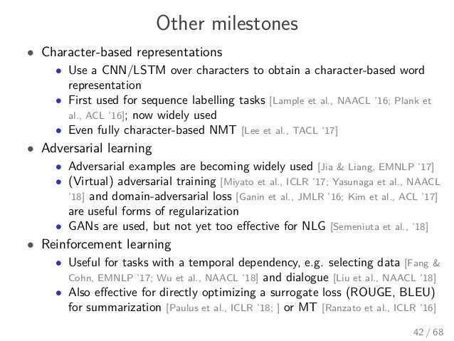 Other milestones • Character-based representations • Use a CNN/LSTM over characters to obtain a character-based word repre...