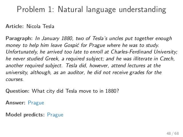 Problem 1: Natural language understanding Article: Nicola Tesla Paragraph: In January 1880, two of Tesla's uncles put toge...