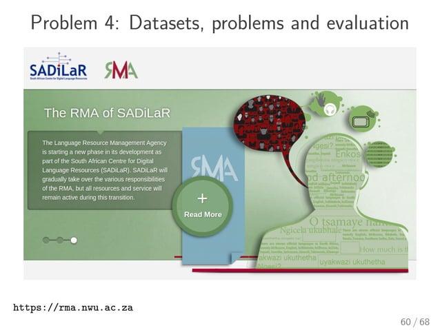 Problem 4: Datasets, problems and evaluation https://rma.nwu.ac.za 60 / 68