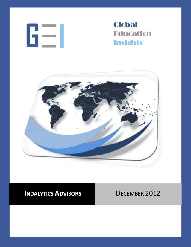 —                    GlobalG— I —                      Education                      InsightsINDALYTICS ADVISORS   DECEMB...