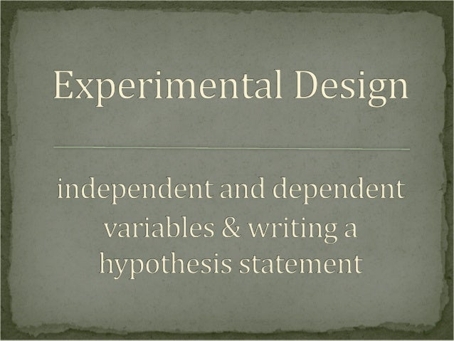 Before we can perform an experiment designed to answer this question, we must determine the independent and dependent vari...