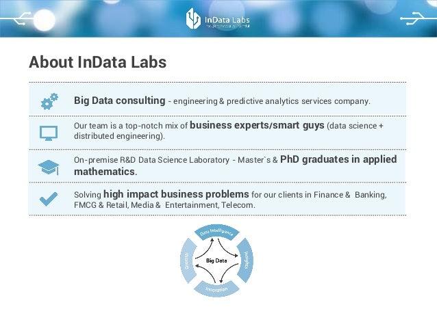 InData Labs. How we leverage Big Data - 5 use cases Slide 2