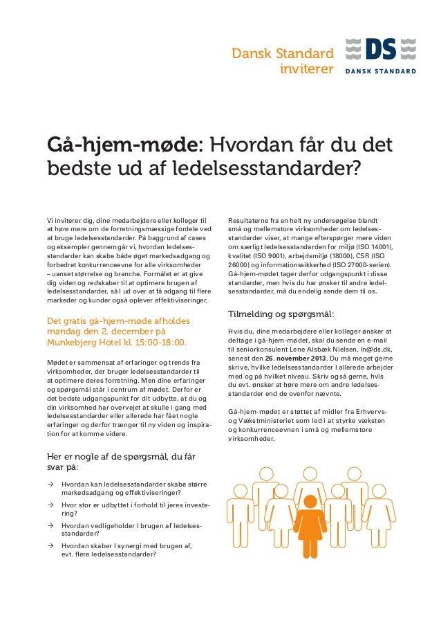 Dansk Standard inviterer  Gå-hjem-møde: Hvordan får du det bedste ud af ledelsesstandarder? Vi inviterer dig, dine medarbe...