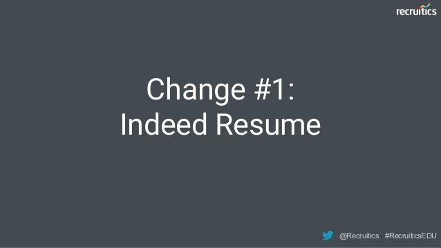 3 Major Indeed.com Changes to Start 2018   #RecruiticsEDU