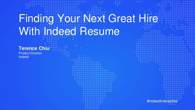 finding your next great hire with indeed resume 1 638 jpg cb 1432314000