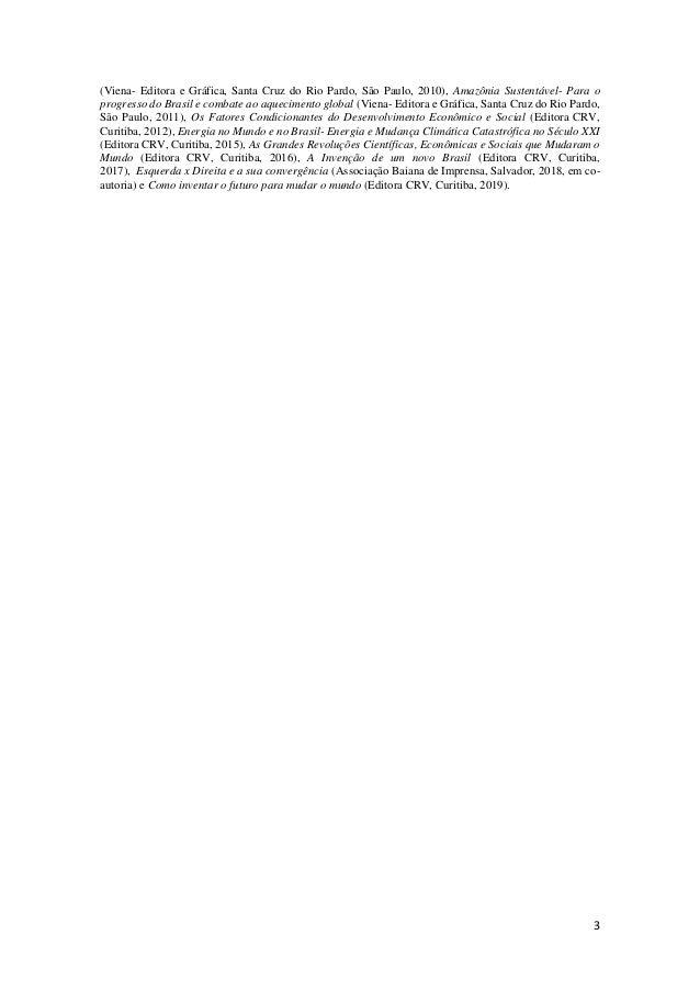 3 (Viena- Editora e Gráfica, Santa Cruz do Rio Pardo, São Paulo, 2010), Amazônia Sustentável- Para o progresso do Brasil e...
