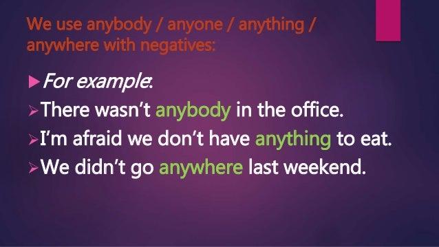 Anyone anything anywhere