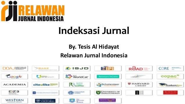Indeksasi Jurnal By. Tesis Al Hidayat Relawan Jurnal Indonesia
