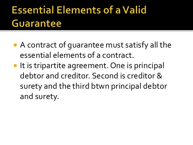 INDEMNITY  GUARANTEE  In indemnity , there are two parties In guarantee, there are three parties i.e. indemnifier and inde...