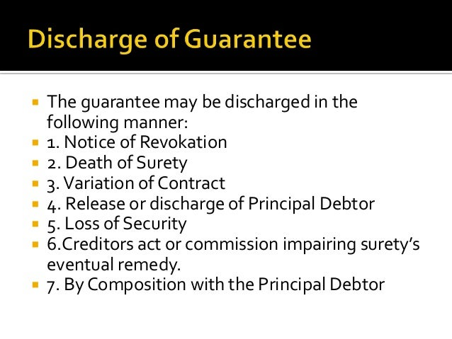 Right against Principal Debtor    1. Right of Subrogation 2. Right to claim Indemnity