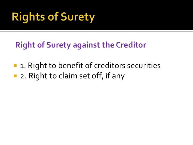 Right against Cosurety    1. Liabilities of cosurety when contributing equally. 2. When the cosurety's have agreed to gu...