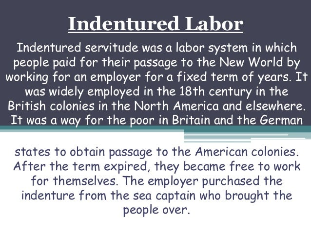use indentured servant in a sentence