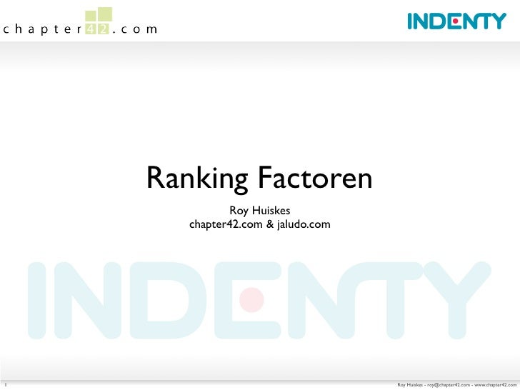 Ranking Factoren               Roy Huiskes        chapter42.com & jaludo.com     1                                   Roy H...