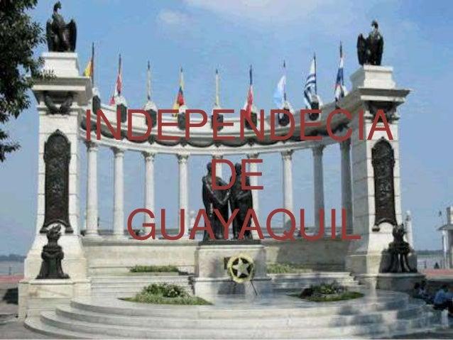 INDEPENDECIA DE GUAYAQUIL