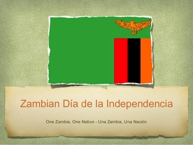 Zambian Día de la Independencia One Zambia, One Nation - Una Zambia, Una Nación