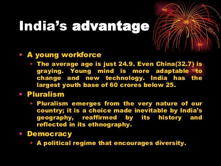India's  advantage <ul><li>A young workforce  </li></ul><ul><ul><li>The average age is just 24.9. Even China(32.7) is gray...