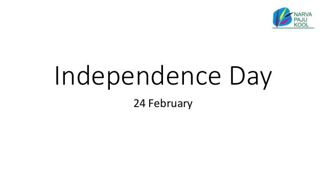 Independence Day 24 February