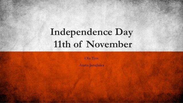 Independence Day 11th of November Ola Tym Aneta Jarzębska