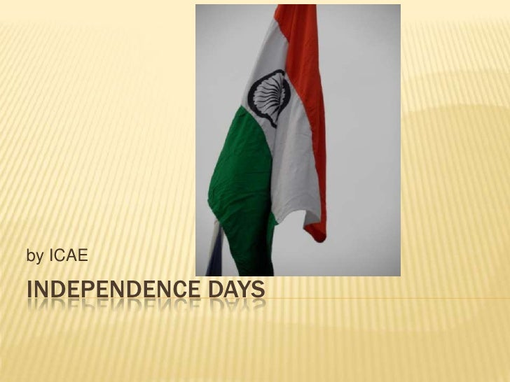 Independence days<br />by ICAE<br />