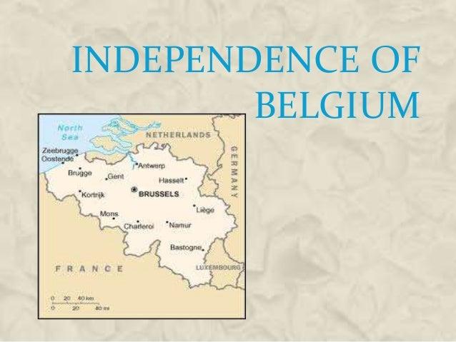INDEPENDENCE OF BELGIUM