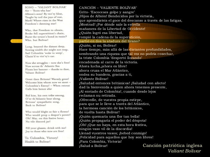 Canción patriótica inglesa  Valiant Bolivar   CANCIÓN – 'VALIENTE BOLÍVAR' Grito- 'Escoceses golpe y sangre' ¡Hijos de Alb...