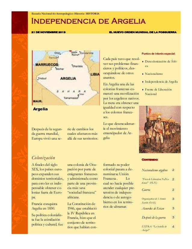 Escuela Nacional de Antropología e Historia- HISTORIA  Independencia de Argelia 21 DE NOVIEMBRE 2013  EL NUEVO ORDEN MUNDI...