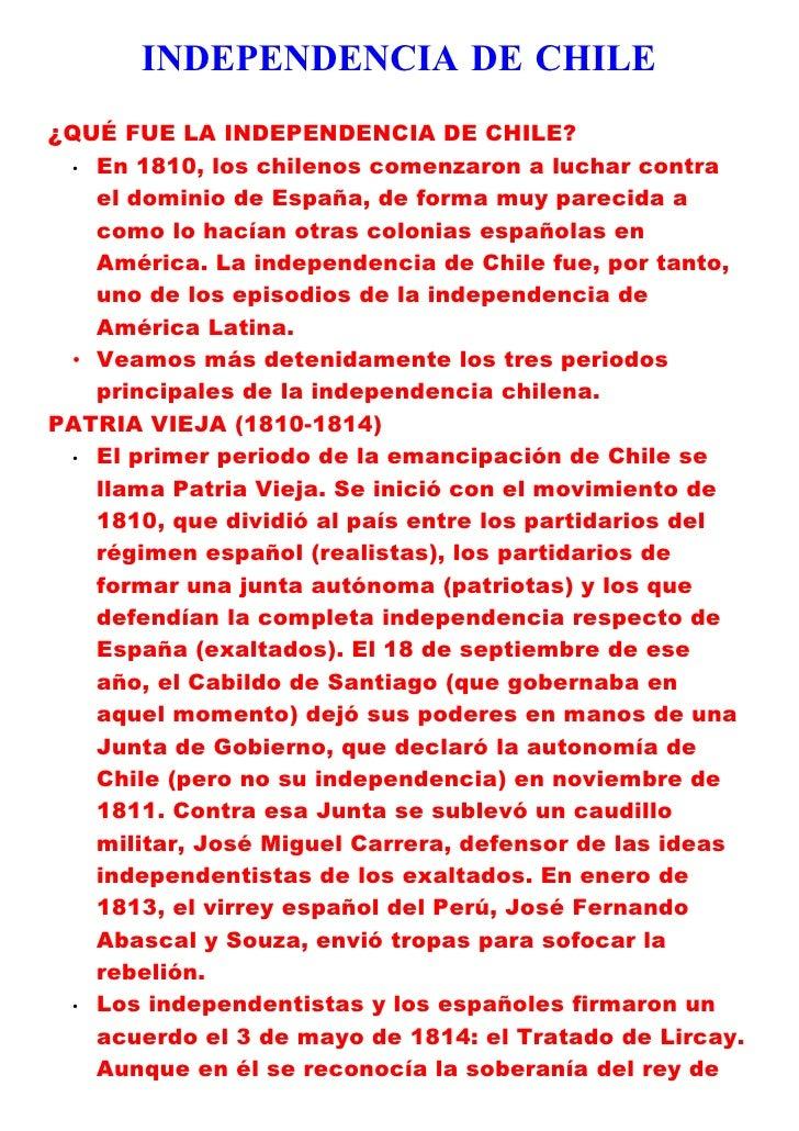 INDEPENDENCIA DE CHILE ¿QUÉ FUE LA INDEPENDENCIA DE CHILE?  • En 1810, los chilenos comenzaron a luchar contra    el domin...