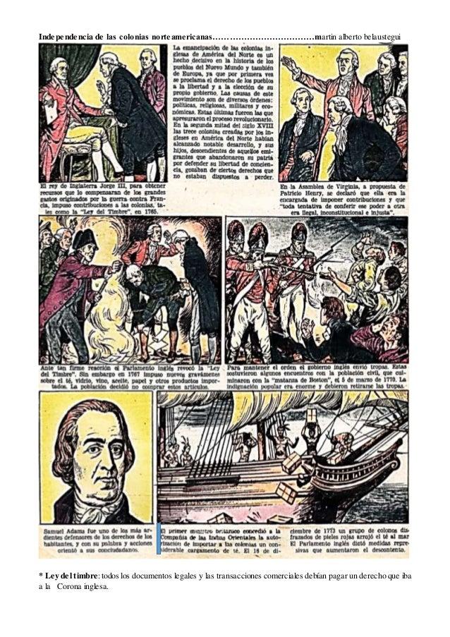 Independencia de las colonias norteamericanas………………………………martin alberto belaustegui * Ley del timbre:todos los documentos ...