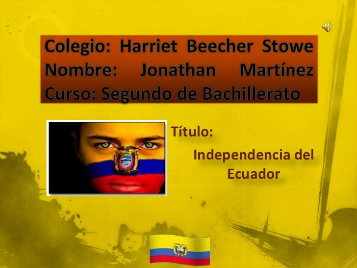Título:    Independencia del         Ecuador