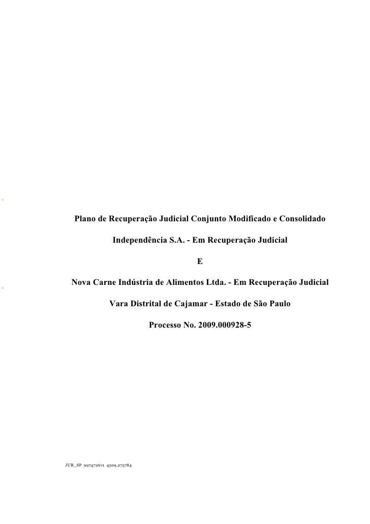 Plano de Recuperação Judicial Conjunto Modificado e Consolidado                     Independência S.A. - Em Recuperação Ju...
