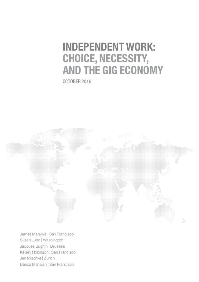 Independant work: Choice, necessity, and the gig economy, par McKinsey Slide 3