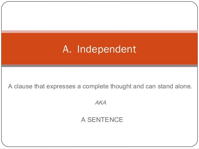 independent and dependent clause