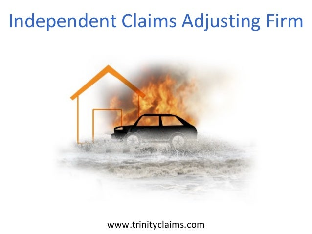 Independent Claims Adjusting Firm  www.trinityclaims.com
