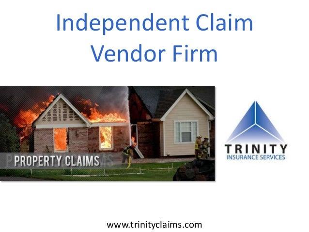 Independent Claim Vendor Firm