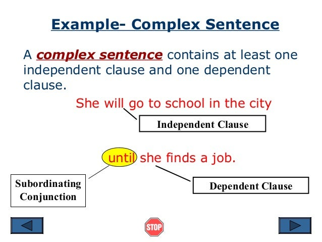 sentence and dependent clause A dependent clause without a main clause is a fragment the dependent clause needs the main clause—it depends on the main clause—to make it a proper sentence fragments are generally frowned upon in business writing, but you do often see them in fiction, especially in dialog because they create a.