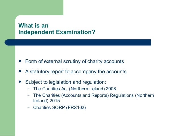 Independent examination and the role of an independent examiner Slide 2