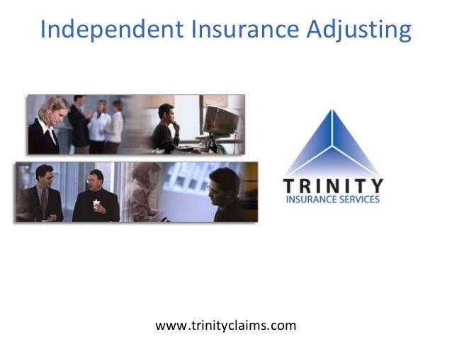 Independent Insurance Adjustingwww.trinityclaims.com