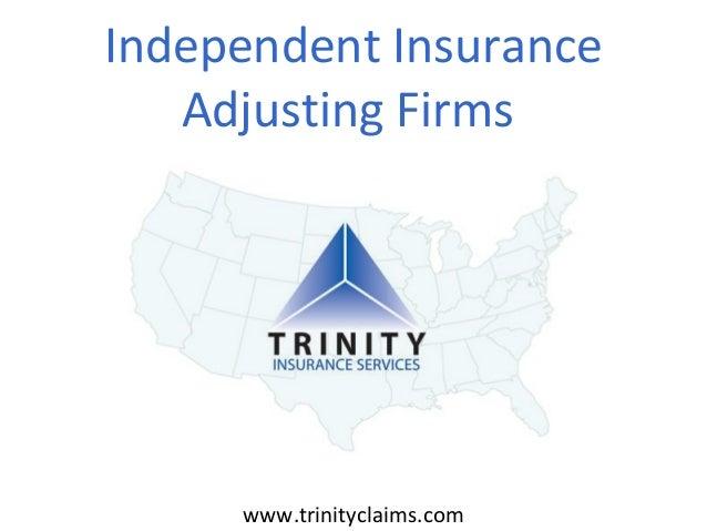 Independent Insurance Adjusting Firms