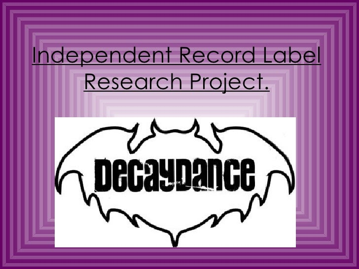 Independent Record Label Research Project.